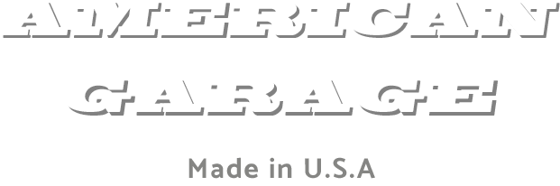 AMERICAN GARAGE Made in U.S.A